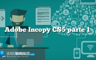Adobe Incopy CS5 parte 1