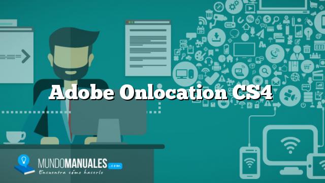 Adobe Onlocation CS4