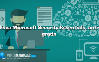 Análisis: Microsoft Security Essentials, antivirus gratis