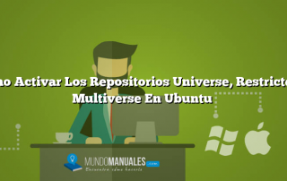 Cómo Activar Los Repositorios Universe, Restricted Y Multiverse En Ubuntu