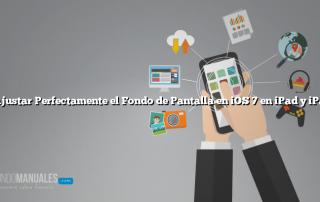 Cómo Ajustar Perfectamente el Fondo de Pantalla en iOS 7 en iPad y iPad Mini