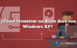 ¿Cómo formatear un disco duro con Windows XP?