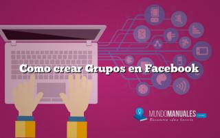 Como crear Grupos en Facebook