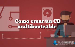 Como crear un CD multibooteable