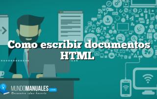 Como escribir documentos HTML