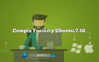 Compiz Fusión y Ubuntu 7.10
