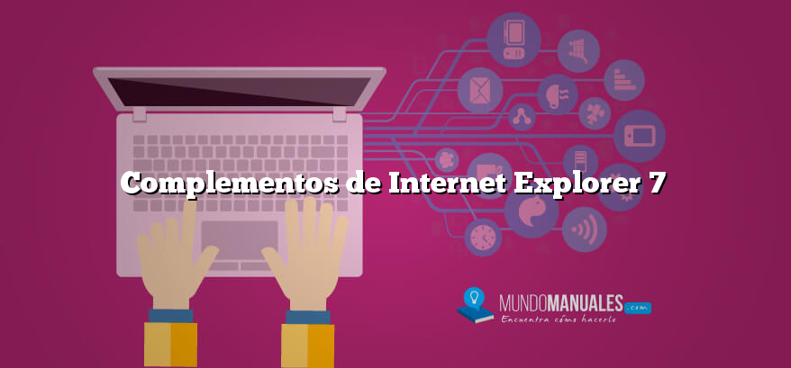 Complementos de Internet Explorer 7