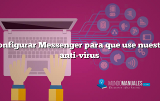 Configurar Messenger para que use nuestro anti-virus