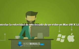 Controlar la velocidad de rebobinado de un vídeo en Mac OS X Lion