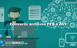 Convertir archivos PPS a AVI
