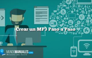 Crear un MP3 Paso a Paso