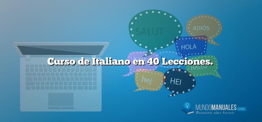 Curso de Italiano en 40 Lecciones.