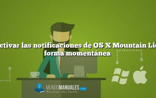 Desactivar las notificaciones de OS X Mountain Lion de forma momentánea