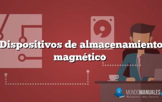 Dispositivos de almacenamiento magnético