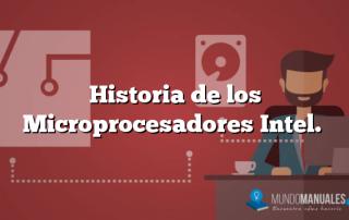Historia de los Microprocesadores Intel.