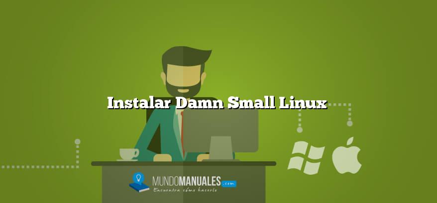 Instalar Damn Small Linux