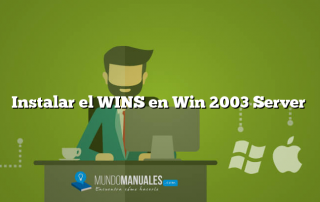 Instalar el WINS en Win 2003 Server