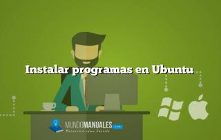 Instalar programas en Ubuntu