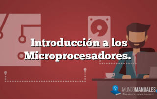 Introducción a los Microprocesadores.