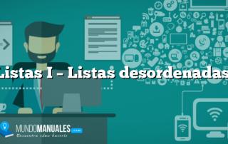 Listas I – Listas desordenadas