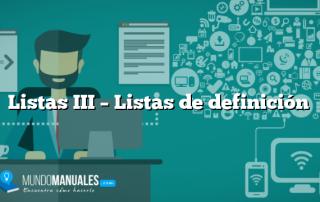 Listas III – Listas de definición