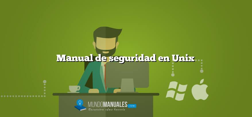 Manual de seguridad en Unix