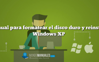 Manual para formatear el disco duro y reinstalar Windows XP