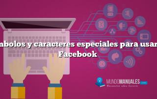 Símbolos y caracteres especiales para usar en Facebook