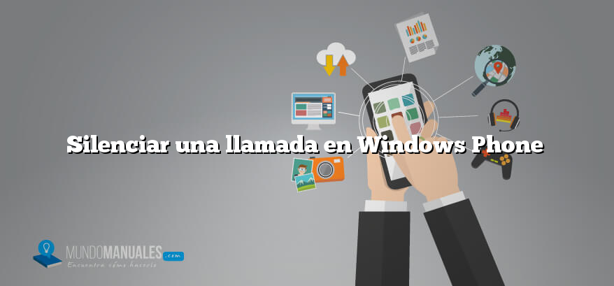Silenciar una llamada en Windows Phone