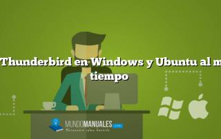 Usar Thunderbird en Windows y Ubuntu al mismo tiempo