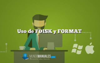 Uso de FDISK y FORMAT