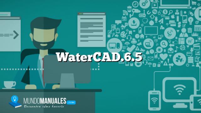 WaterCAD.6.5