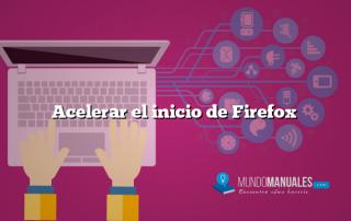 Acelerar el inicio de Firefox