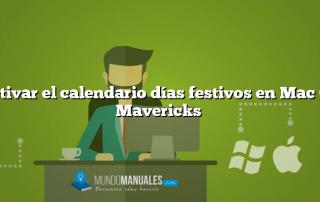 Activar el calendario días festivos en Mac OS Mavericks