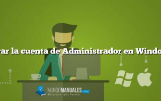 Activar la cuenta de Administrador en Windows 8