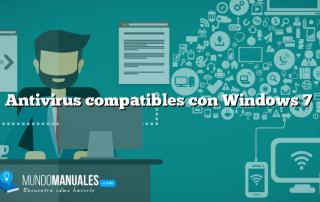 Antivirus compatibles con Windows 7
