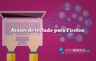 Atajos de teclado para Firefox