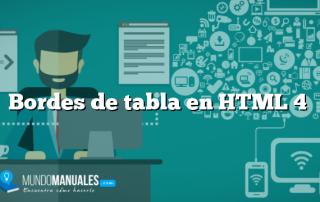 Bordes de tabla en HTML 4