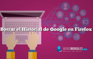 Borrar el Historial de Google en Firefox