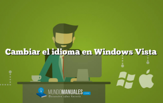 Cambiar el idioma en Windows Vista