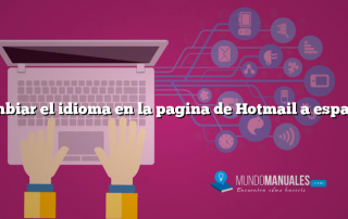 Cambiar el idioma en la pagina de Hotmail a español