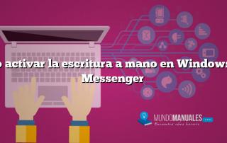 Como activar la escritura a mano en Windows Live Messenger