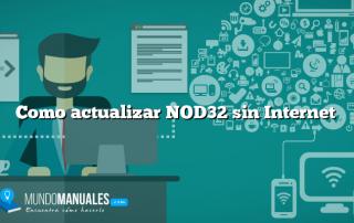 Como actualizar NOD32 sin Internet