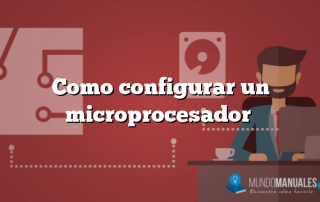 Como configurar un microprocesador