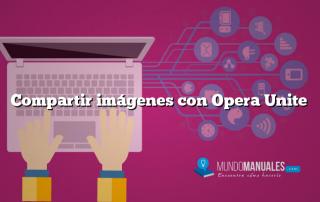 Compartir imágenes con Opera Unite