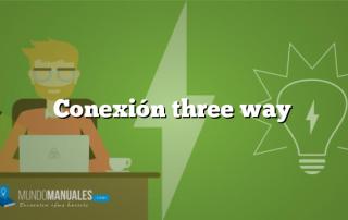 Conexión three way