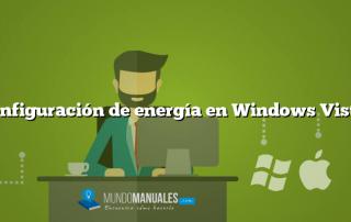 Configuración de energía en Windows Vista.