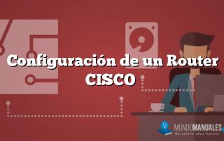 Configuración de un Router CISCO