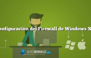 Configuración del Firewall de Windows XP