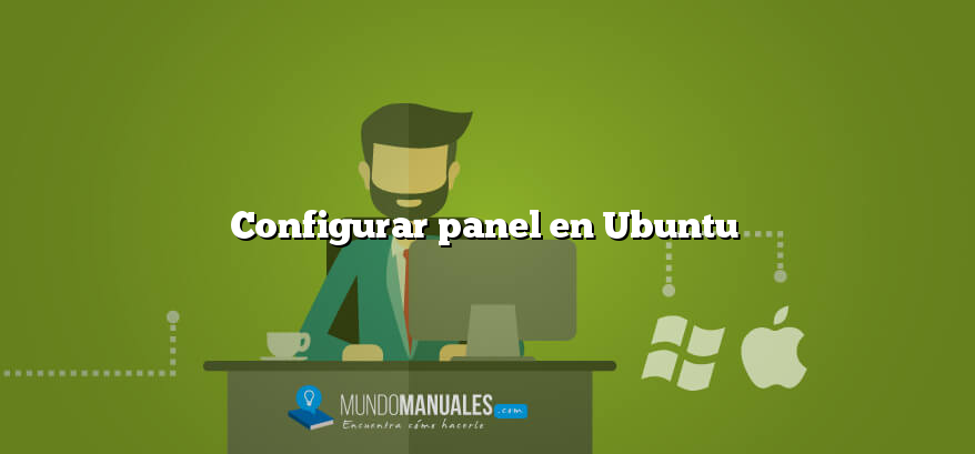 Configurar panel en Ubuntu